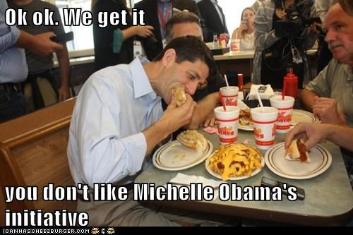 dislike eating health Michelle Obama paul ryan unhealthy we get it