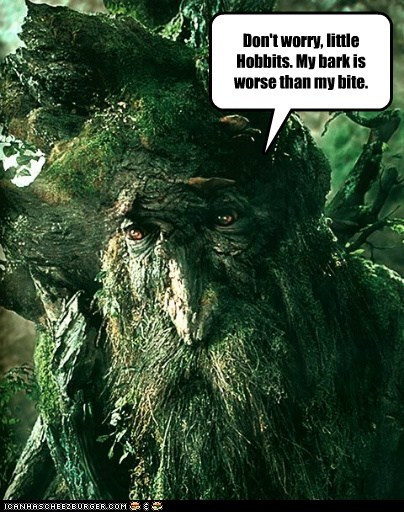 bark bite ents hobbits Lord of the Rings pun treebeard