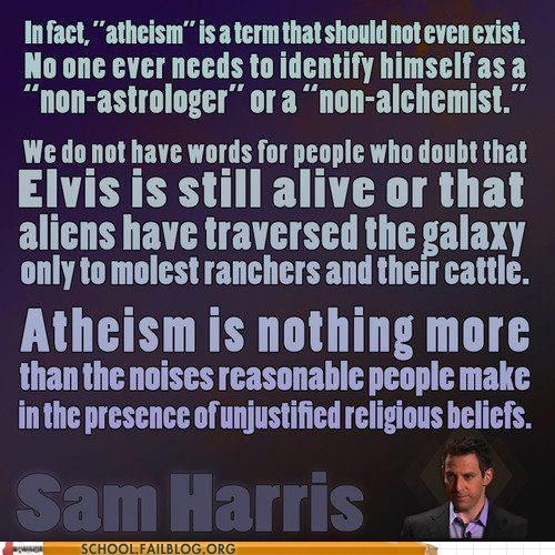 atheism,defining,sam harris,words,Words Of Wisdom