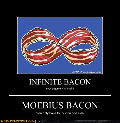 bacon delicious mobius strip - 6521300480