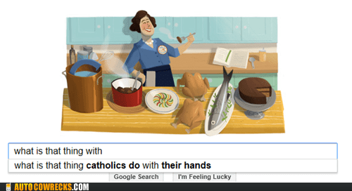 autocomplete,catholics,google,praying,that thing