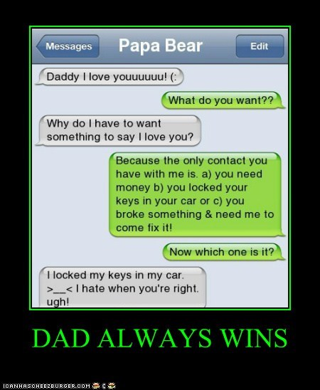 DAD ALWAYS WINS