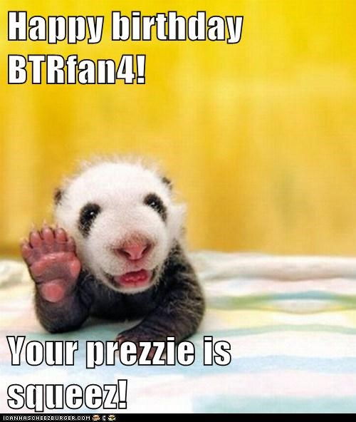 Happy birthday BTRfan4!  Your prezzie is squeez!