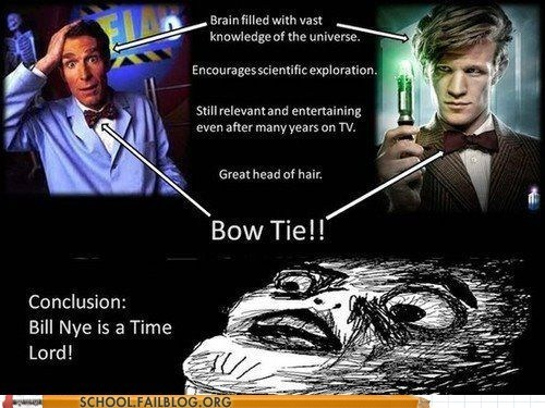 bill nye doctor who i knew it makes so much sense science Time lord