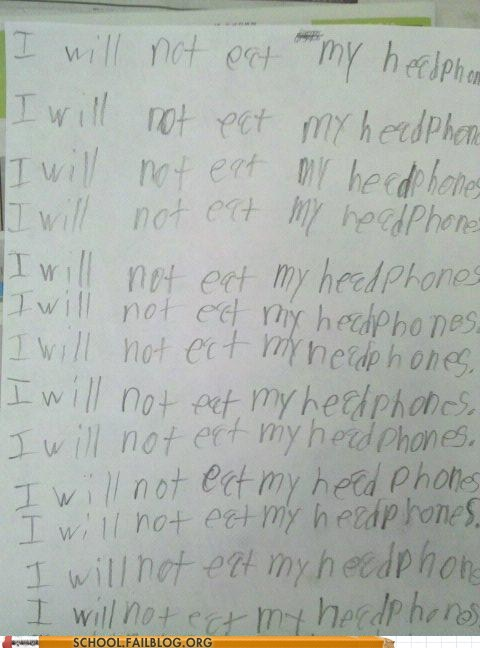 i will not eat my headpho,i will not eat my headphones,punished,so tasty,whiteboard