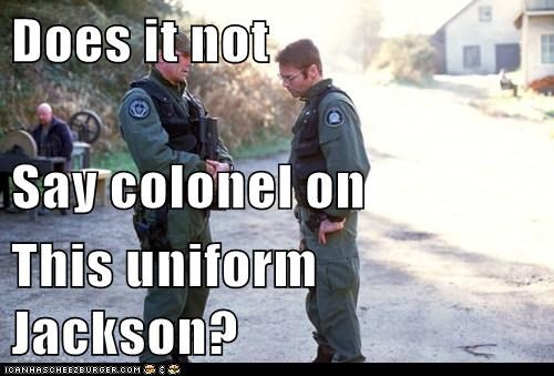 Does it not Say colonel on This uniform Jackson?