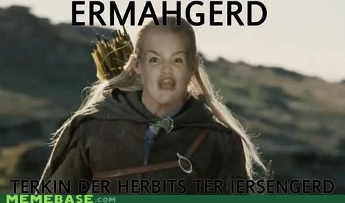 Ermahgerd legolas Lord of the Rings were-taking-the-hobbits were-taking-the-hobbits-to-isengard - 6525081856