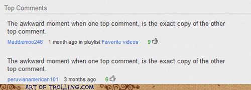 identical top comments youtube - 6525337344