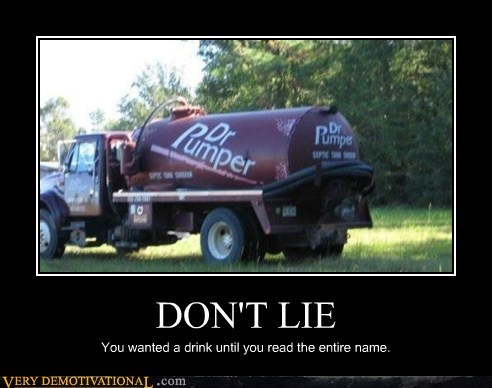 dont-lie dr pepper drink sewage - 6526386688