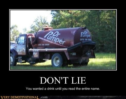 dont-lie dr pepper drink sewage - 6526386688