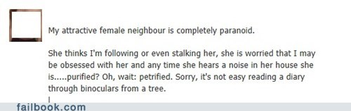 female neighbor neighbor paranoid petrified purified stalker voyager voyeur - 6526636288