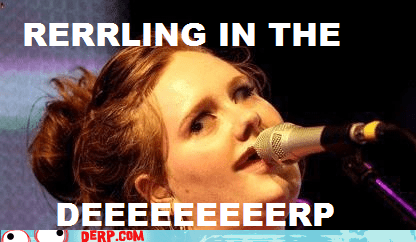 adele derp Music rolling in the deep song - 6526690816