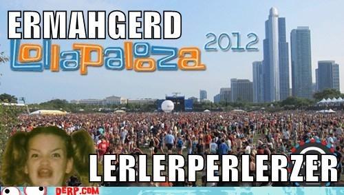 Ermahgerd lollapalooza music festival - 6526825216