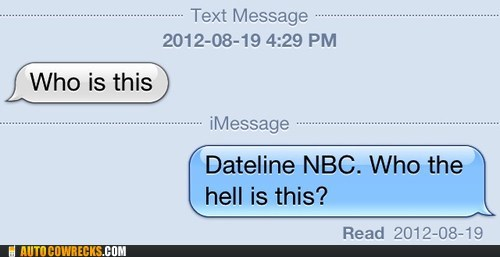 dateline nbc,gotta go,iPhones,who is this