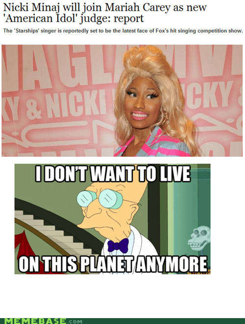 American Idol i dont want to i dont want to live on this planet anymore nicki minaj - 6527634944