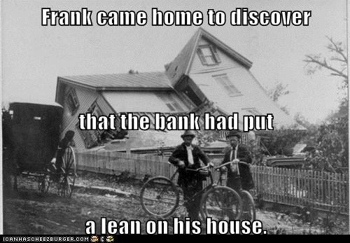 bank,house,lean,lein