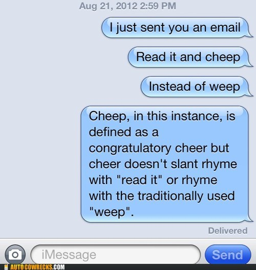 autocorrected,cheep,meant it,weep