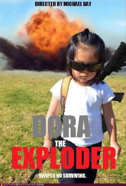 dora the explorer,explosions,kids tv,Michael Bay