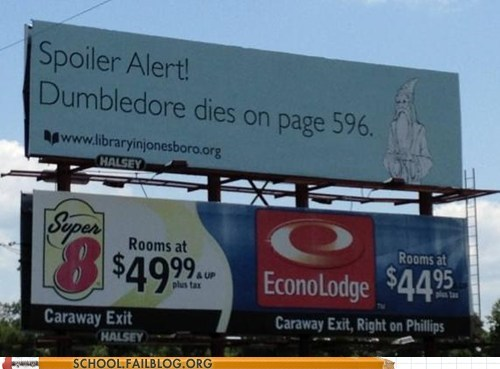 billboard,books,dumbledore,Harry Potter,literature,Spoiler Alert