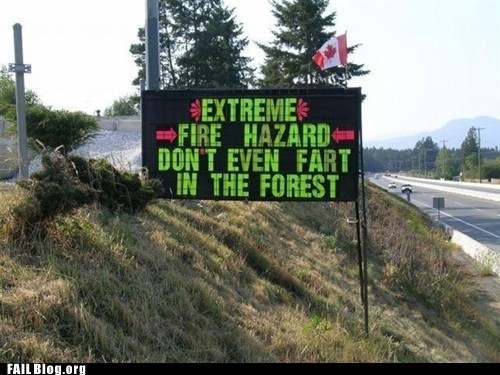 fart,fire hazard,forest fire,sign