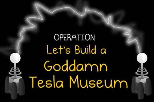 indiegogo museum Nikola Tesla the oatmeal - 6530333952