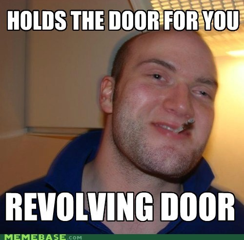 door,Good Guy Greg,high guy,revolving