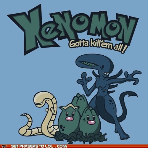 Aliens,chestburster,eggs,facehugger,gotta catch em all,Pokémon,xenomorphs