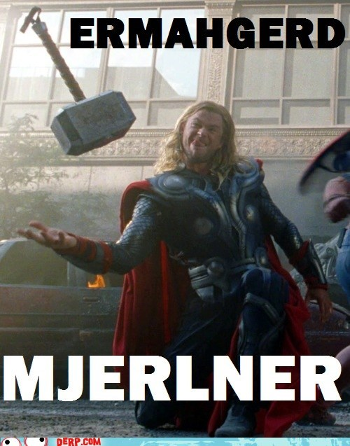 Ermahgerd mjolnir Movie Thor - 6532178944
