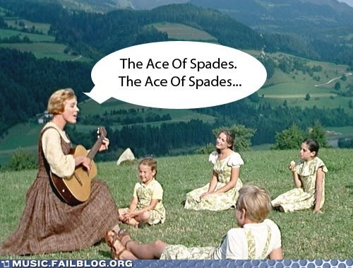 ace of spades,Motörhead,sound of music