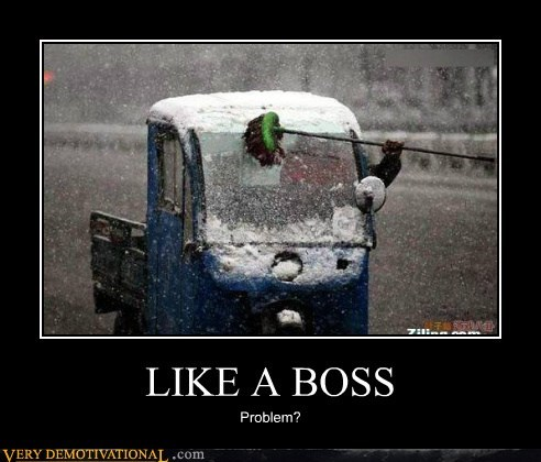 broom snow,Like a Boss