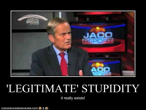 'LEGITIMATE' STUPIDITY it really exists!