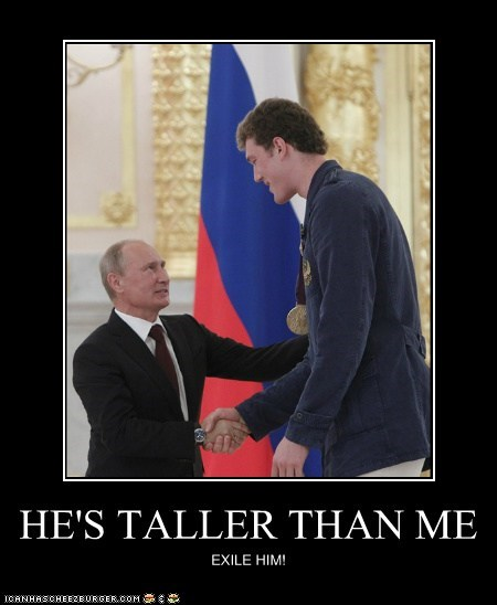 exile,insecure,taller,threatened,vladerday,Vladimier Putin
