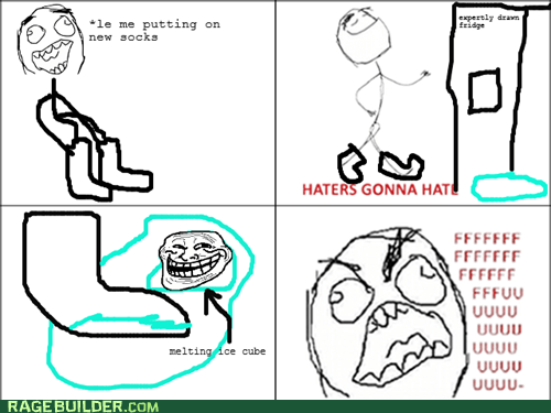 rage,haters gonna hate,trollface,socks