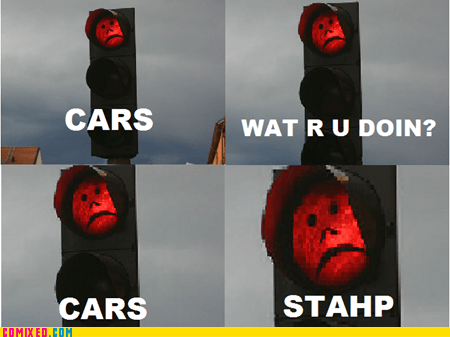 cars,srsly guise,staph,traffic light
