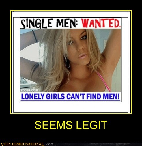 internet,seems legit,single men,site