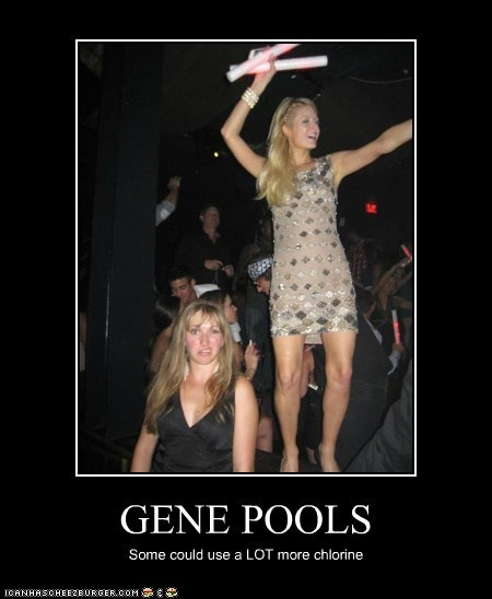 GENE POOLS Some could use a LOT more chlorine