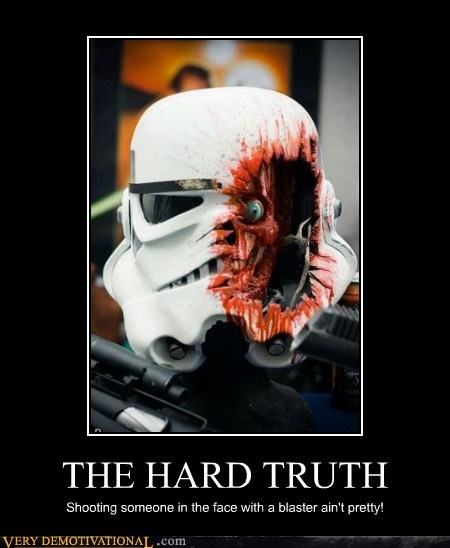 blaster,laser,star wars,stormtrooper,truth