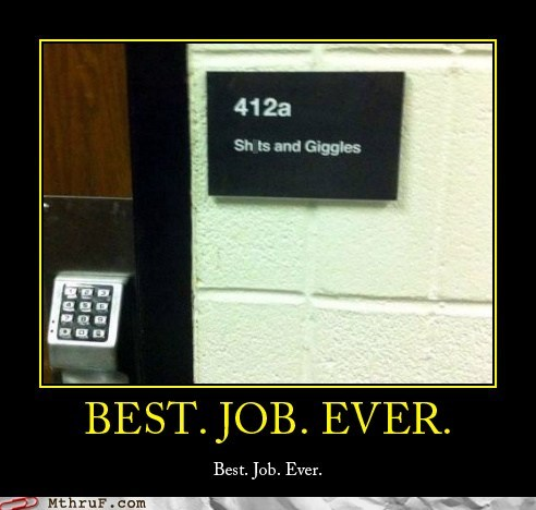 best job ever giggles