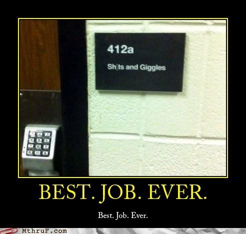best job ever giggles - 6534555648