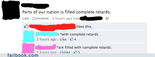 complete retards,grammar nazi,parts of our nation