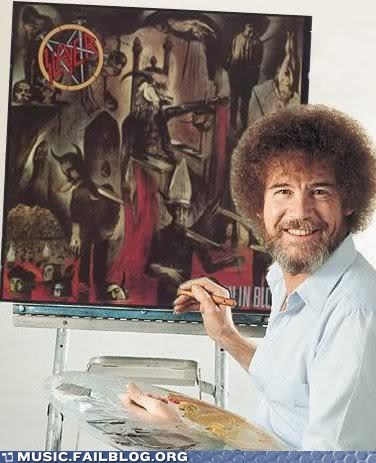 bob ross,slayer