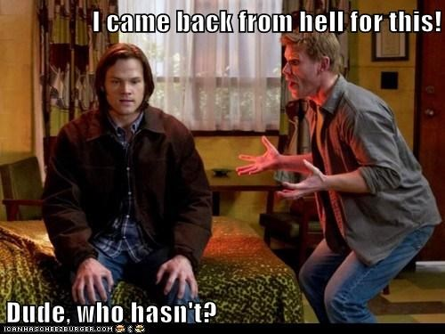 been there,came back,done that,hell,Jared Padalecki,lucifer,mark pellegrino,not impressed,sam winchester