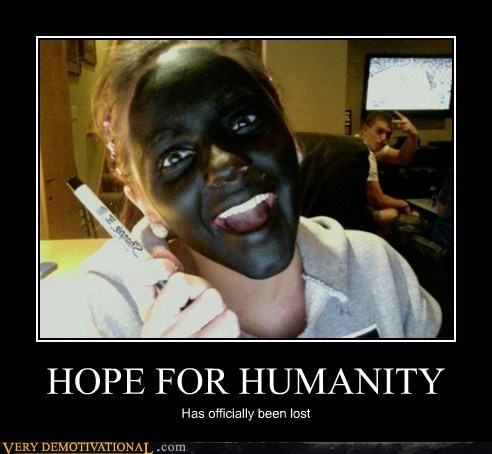 black face,hope,humanity,marker,wtf
