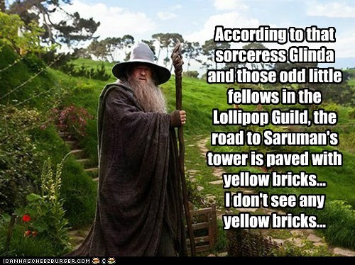 confusion,gandalf,glinda,ian mckellen,lollipop guild,saruman,The Hobbit,the wizard of oz,Yellow Brick Road