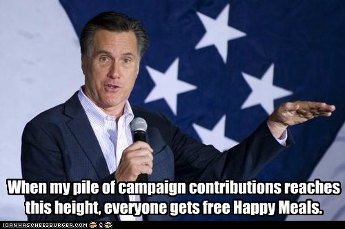 When my pile of campaign contributions reaches this height, everyone gets free Happy Meals.