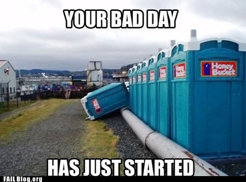 accident bad day honey bucket porta potty