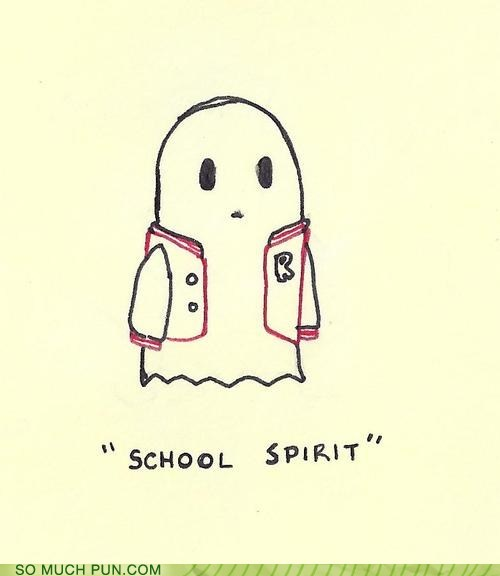 double meaning,ghost,letterman jacket,literalism,school,school spirit,Spirit,synonym
