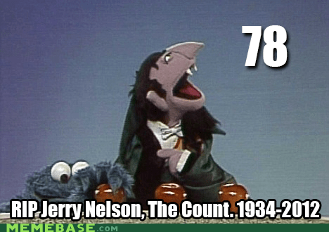 age,goodnight sweet prince,rip,Sesame Street,The Count