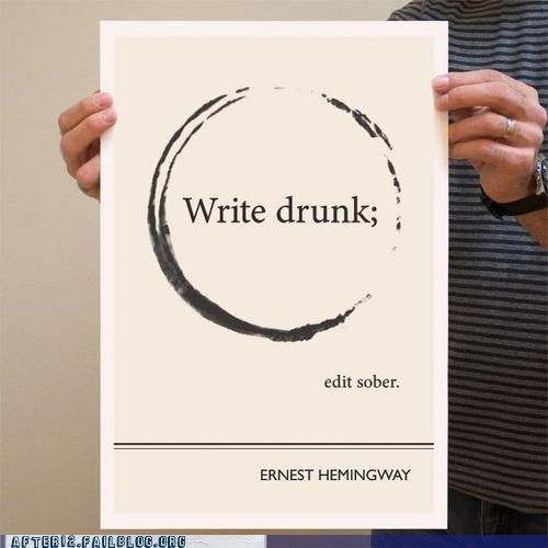 edit sober ernest hemingway write drunk writers - 6537757952
