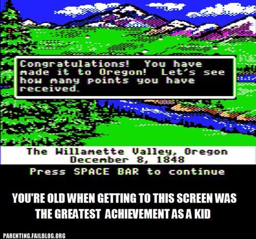 computer games,nostalgia,oregon trail